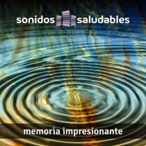 Sonidos Saludables TG003 - Memoria impresionante