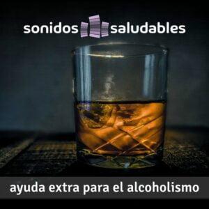 Sonidos Saludables TG006 - Ayuda extra para el alcoholismo