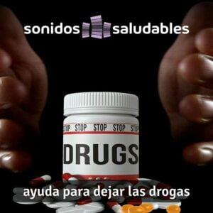 Sonidos Saludables TG007 - Ayuda para dejar las drogas