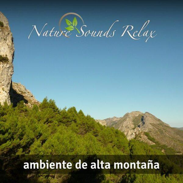 Nature Sounds Relax - 02 Ambiente de Alta montaña