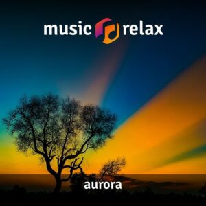 Music Relax MR002 - Aurora