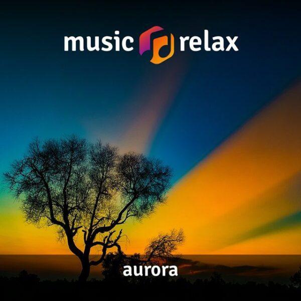 Music Relax MR002 - Aurora
