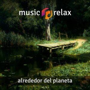 Music Relax MR008 - Alrededor del Planeta