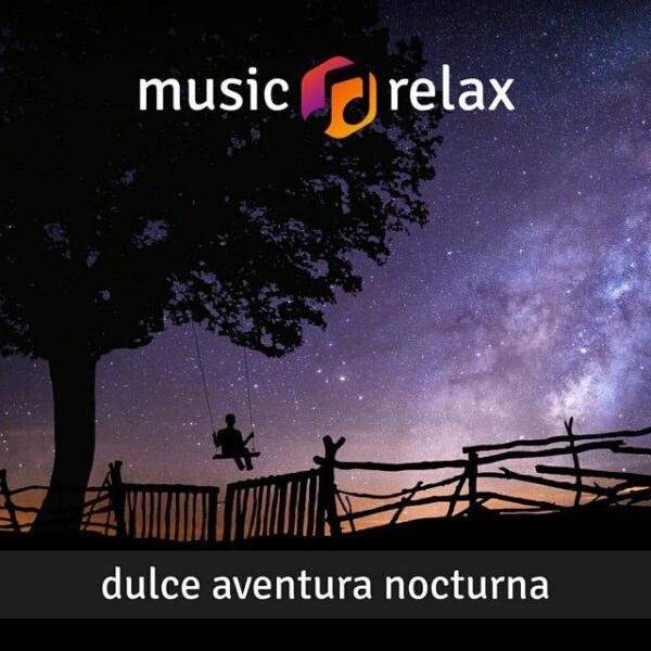 Music Relax MR010 - Dulce Aventura Nocturna