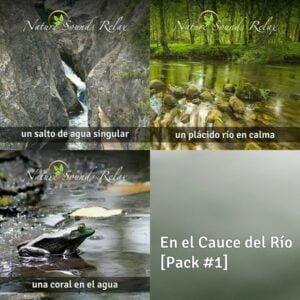 En el Cauce del Río - Nature Sounds Relax - Pack # 1