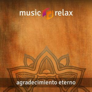 Music Relax MR016 - Agradecimiento Eterno