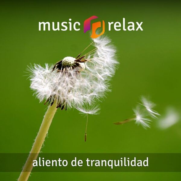 Music Relax MR022 - Aliento de Tranquilidad